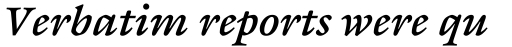 ITC Galliard eText Bold Italic sample