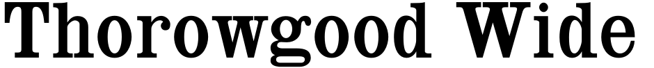 Click to view Thorowgood Wide font, character set and sample text
