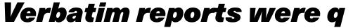 Neue Haas Unica Pro XBlack Italic sample
