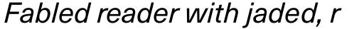 Neue Haas Unica Pro Italic sample