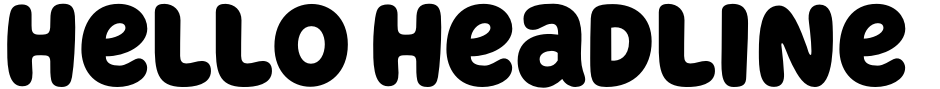 Click to view Hello Headline font, character set and sample text