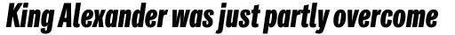 Classic Grotesque Pro Cm XBold Italic sample