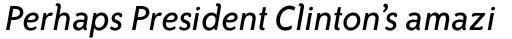 ITC Bailey Sans Com Book Italic sample