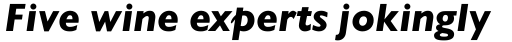 Gill Sans Heavy Italic sample