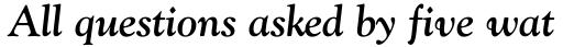 Goudy Old Style Bold Italic sample