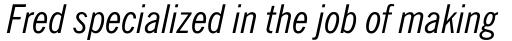 News Gothic Italic Condensed sample
