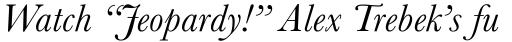 Baskerville MT Italic sample