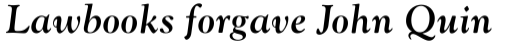 Goudy MT Bold Italic sample