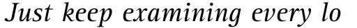 Rotis Serif Italic 56 sample