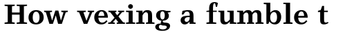 Claridge Bold sample