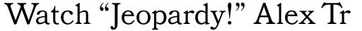 Bookman Headline sample