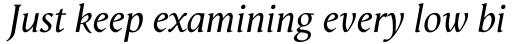 Vega Antikva Italic sample